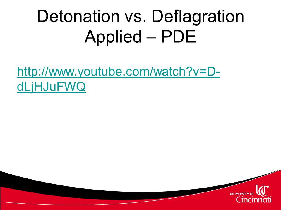Detonation vs. Deflagration Applied – PDE