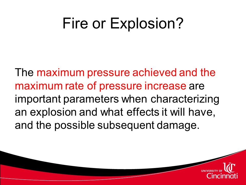Fire or Explosion