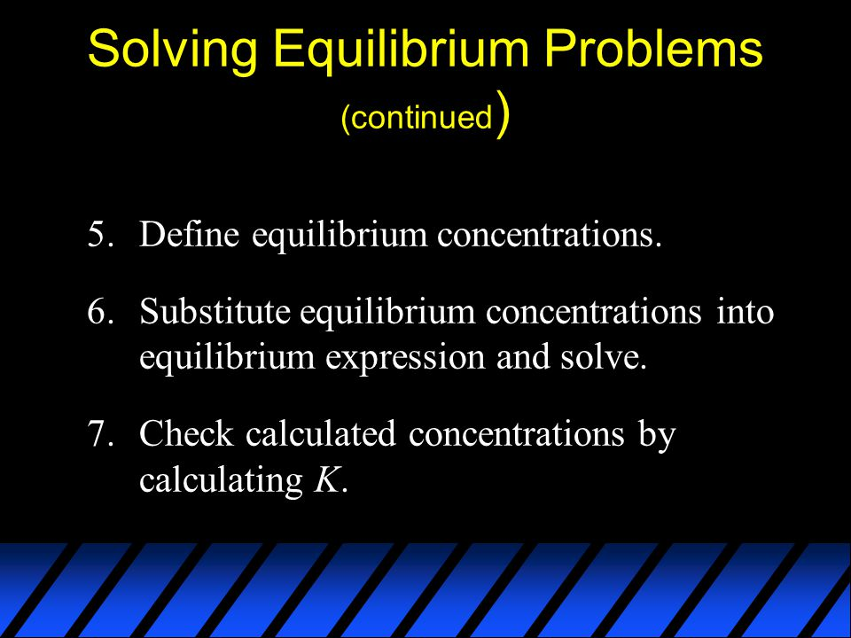 Solving Equilibrium Problems (continued)