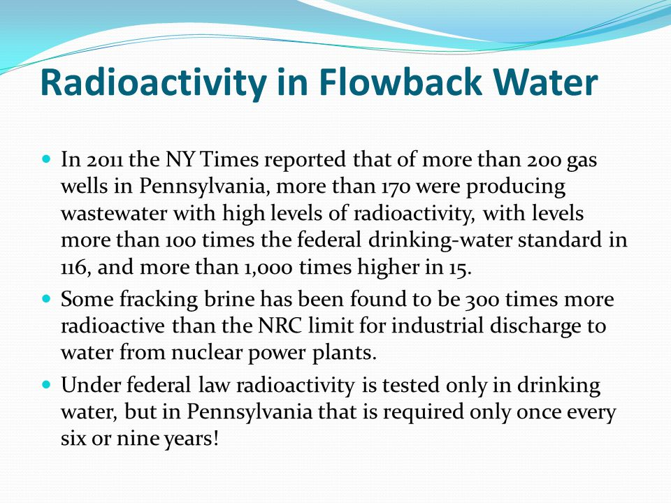Radioactivity in Flowback Water