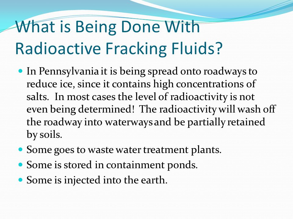 What is Being Done With Radioactive Fracking Fluids