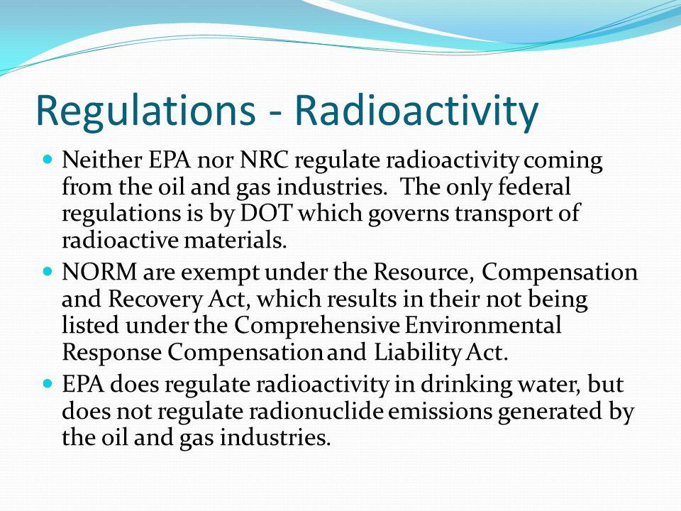 Regulations - Radioactivity