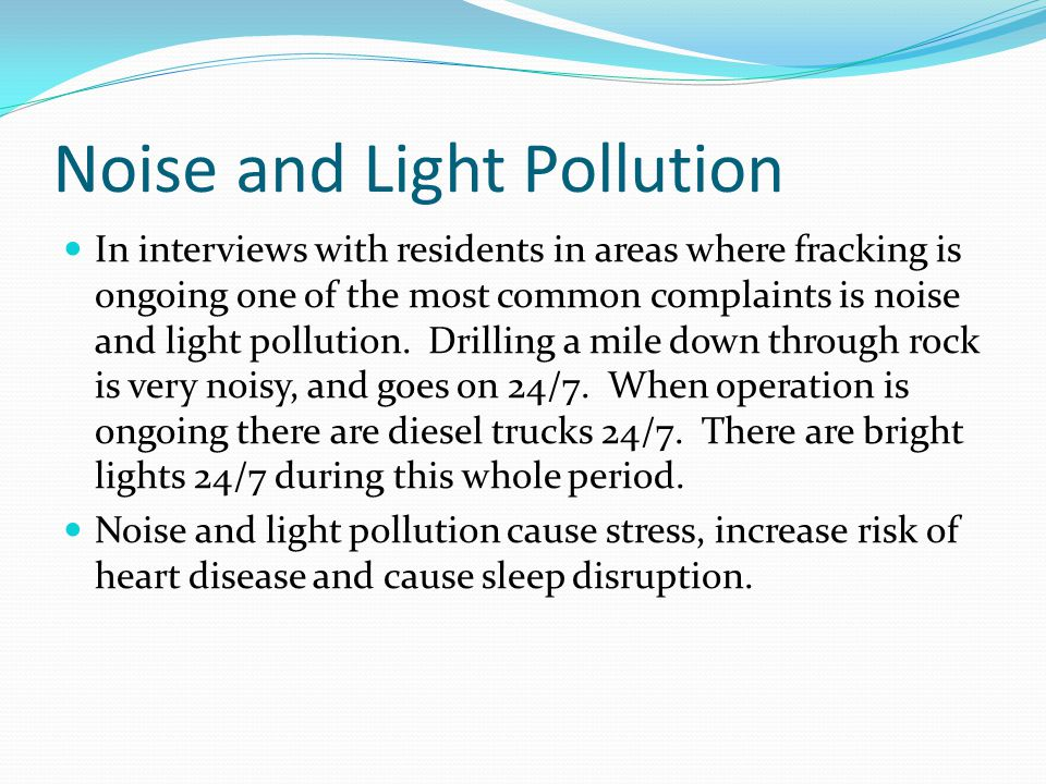 Noise and Light Pollution