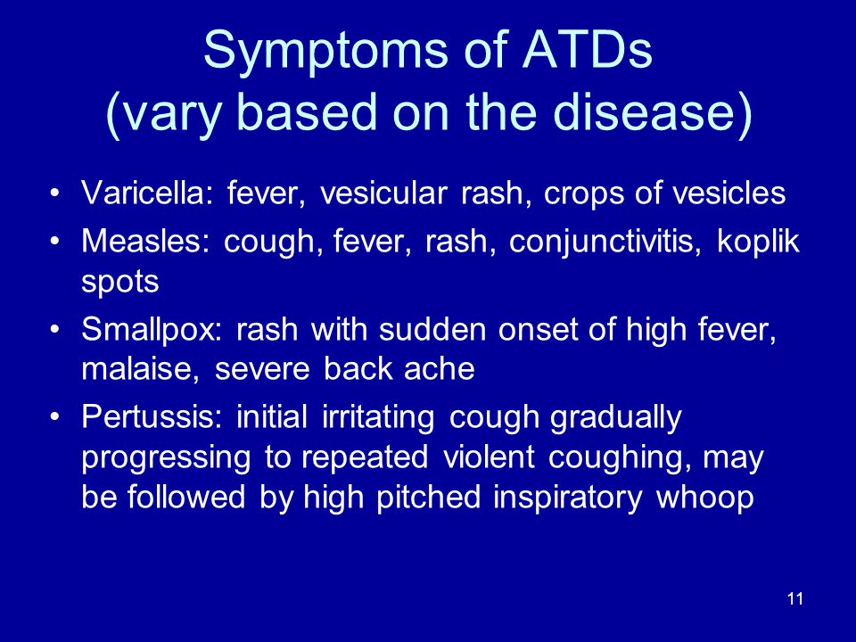 Symptoms of ATDs (vary based on the disease)