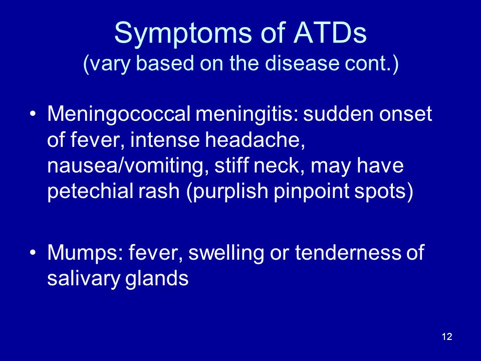 Symptoms of ATDs (vary based on the disease cont.)