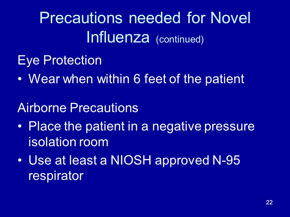 Precautions needed for Novel Influenza (continued)