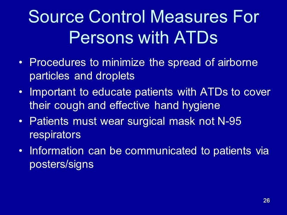 Source Control Measures For Persons with ATDs