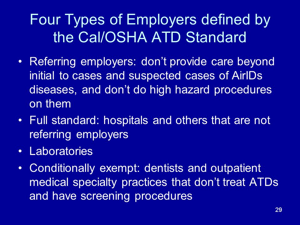 Four Types of Employers defined by the Cal/OSHA ATD Standard