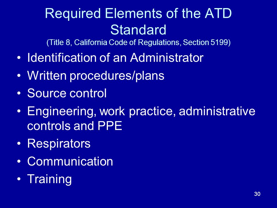 Required Elements of the ATD Standard (Title 8, California Code of Regulations, Section 5199)