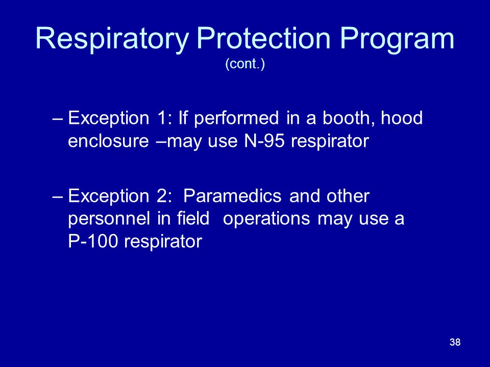 Respiratory Protection Program (cont.)