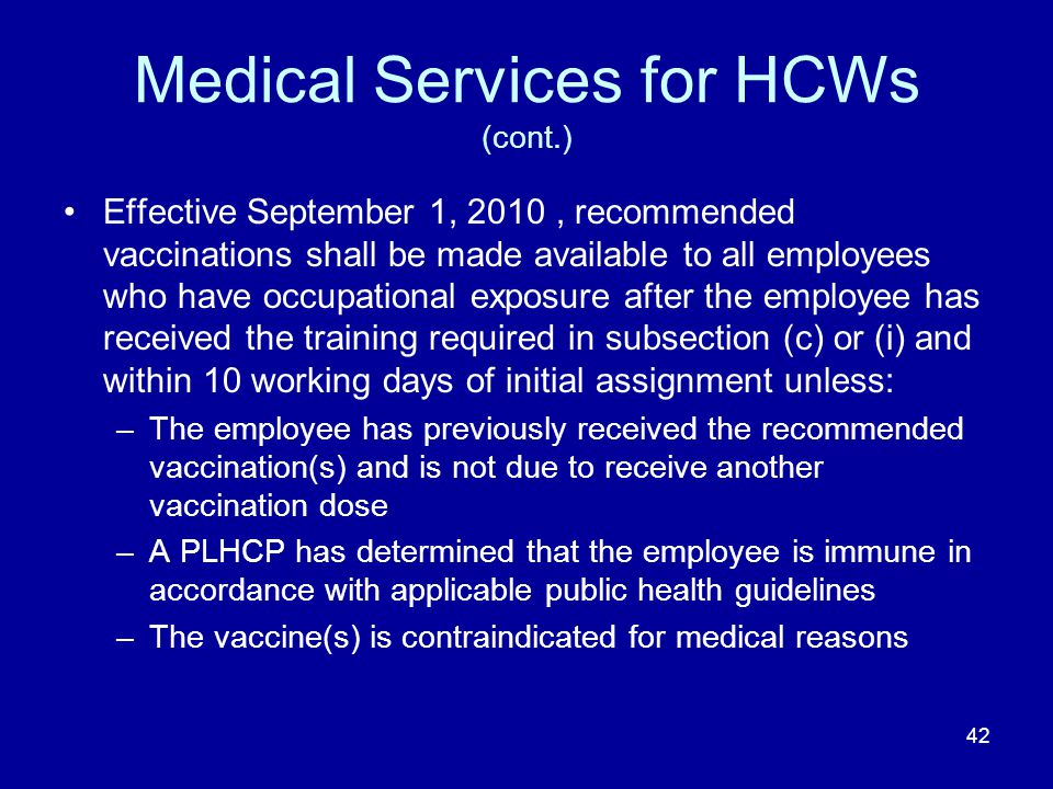 Medical Services for HCWs (cont.)