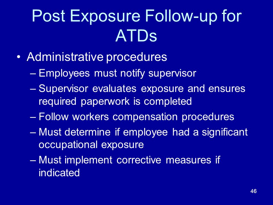 Post Exposure Follow-up for ATDs