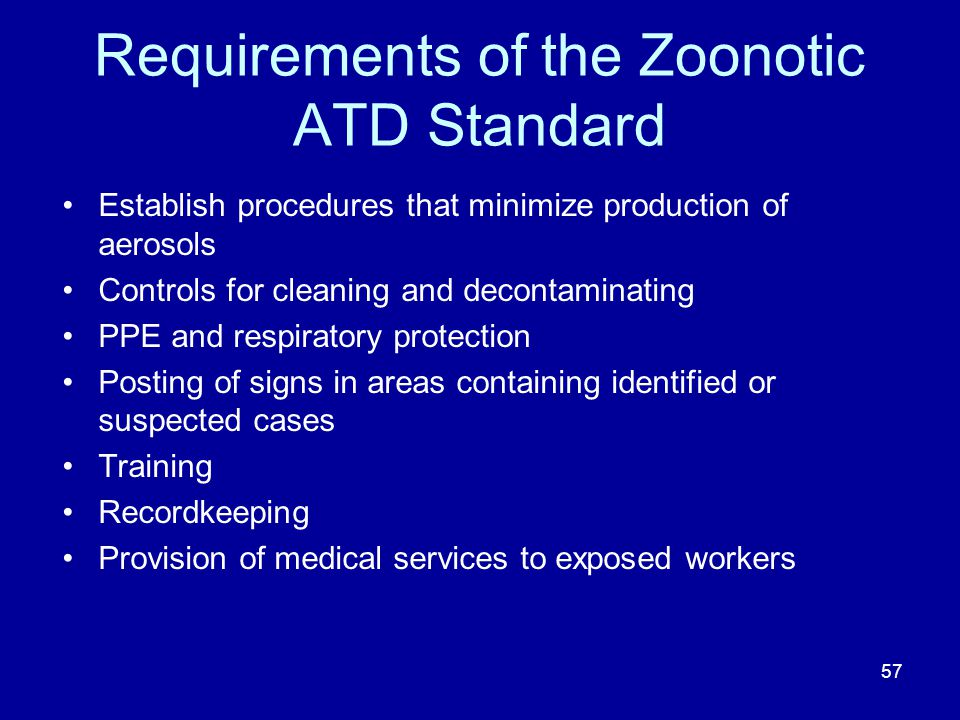 Requirements of the Zoonotic ATD Standard