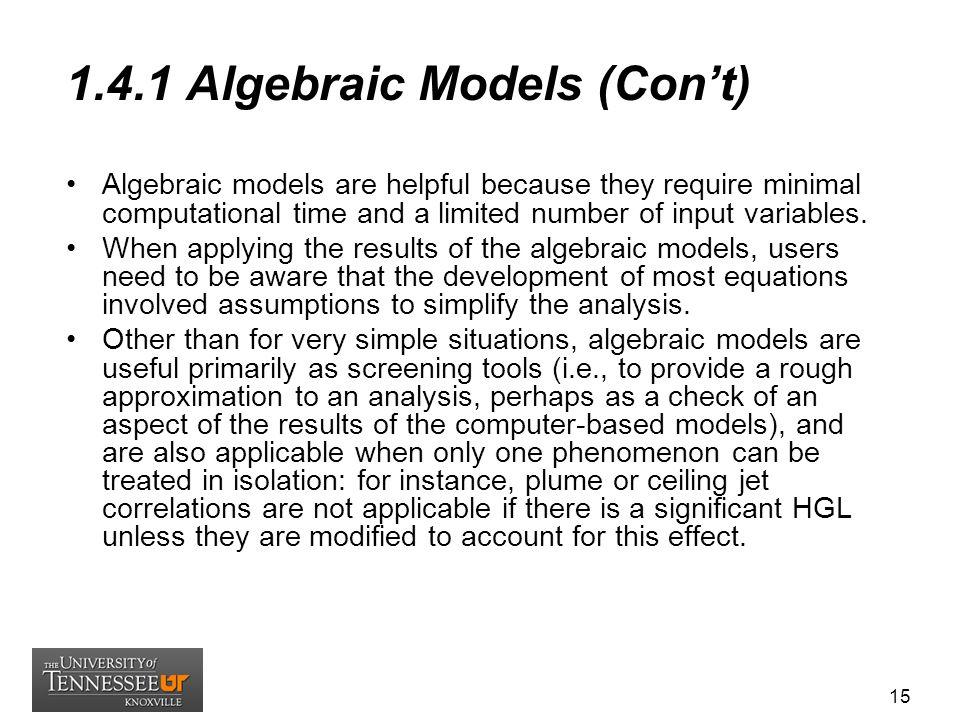1.4.1 Algebraic Models (Con't)