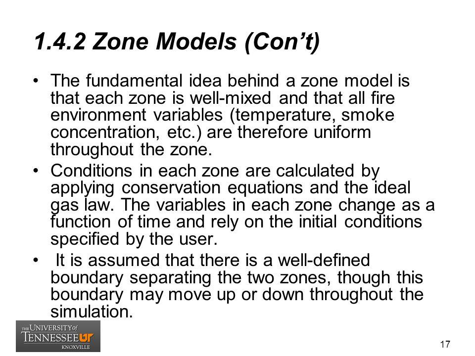 1.4.2 Zone Models (Con't)
