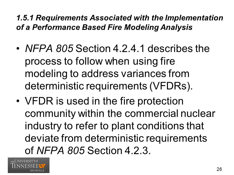 1.5.1 Requirements Associated with the Implementation of a Performance Based Fire Modeling Analysis