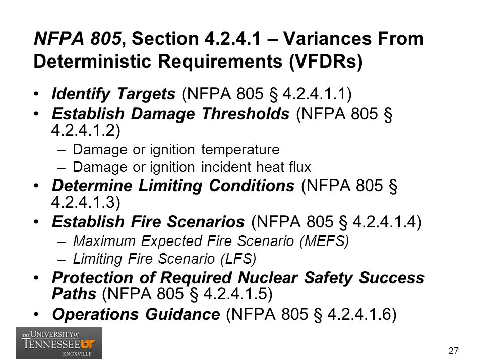 NFPA 805, Section 4.2.4.1 – Variances From Deterministic Requirements (VFDRs)