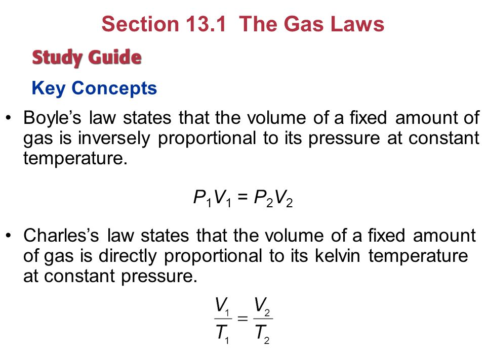 Section 13.1 The Gas Laws Key Concepts