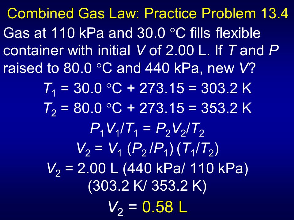 Combined Gas Law: Practice Problem 13.4
