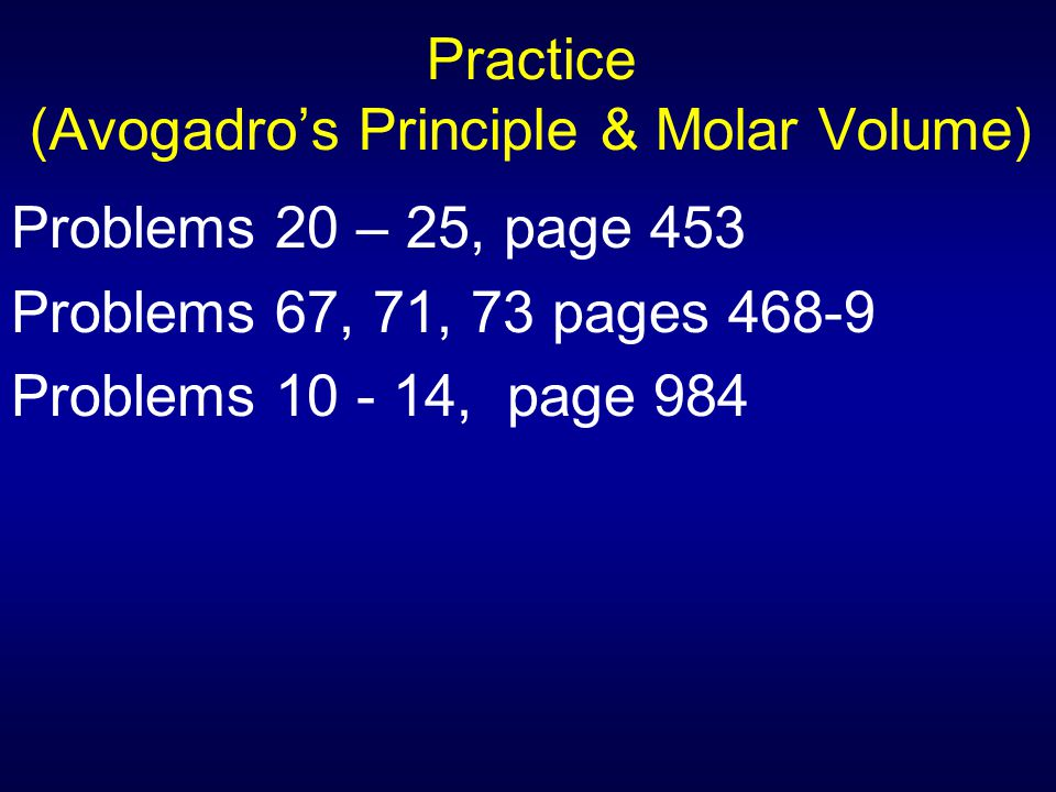 Practice (Avogadro's Principle & Molar Volume)