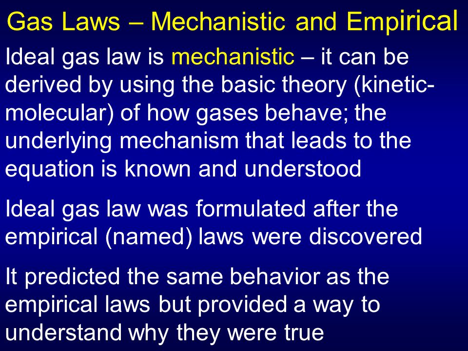 Gas Laws – Mechanistic and Empirical