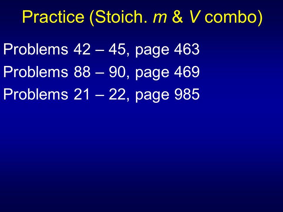 Practice (Stoich. m & V combo)