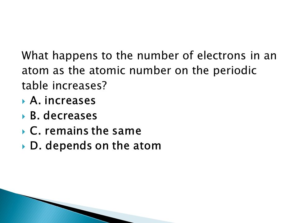What happens to the number of electrons in an