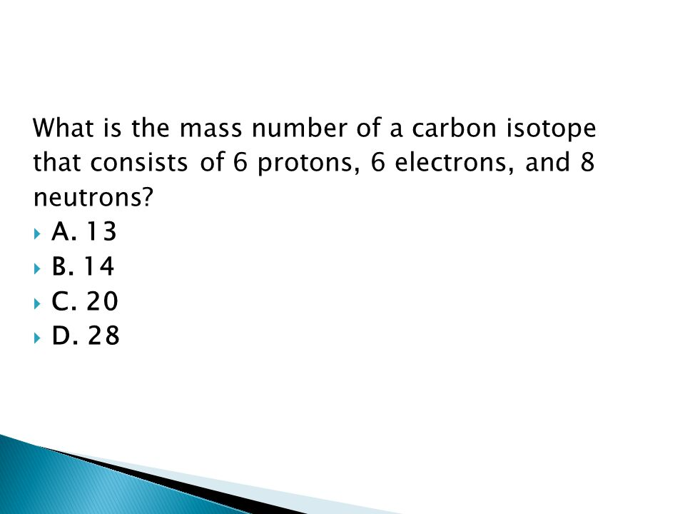What is the mass number of a carbon isotope