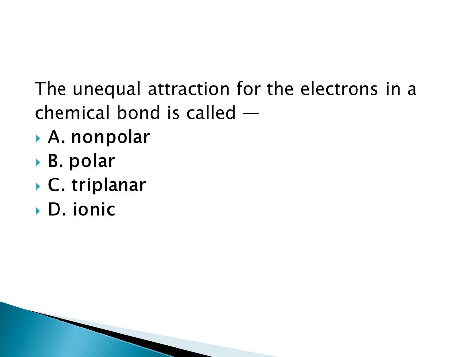 The unequal attraction for the electrons in a