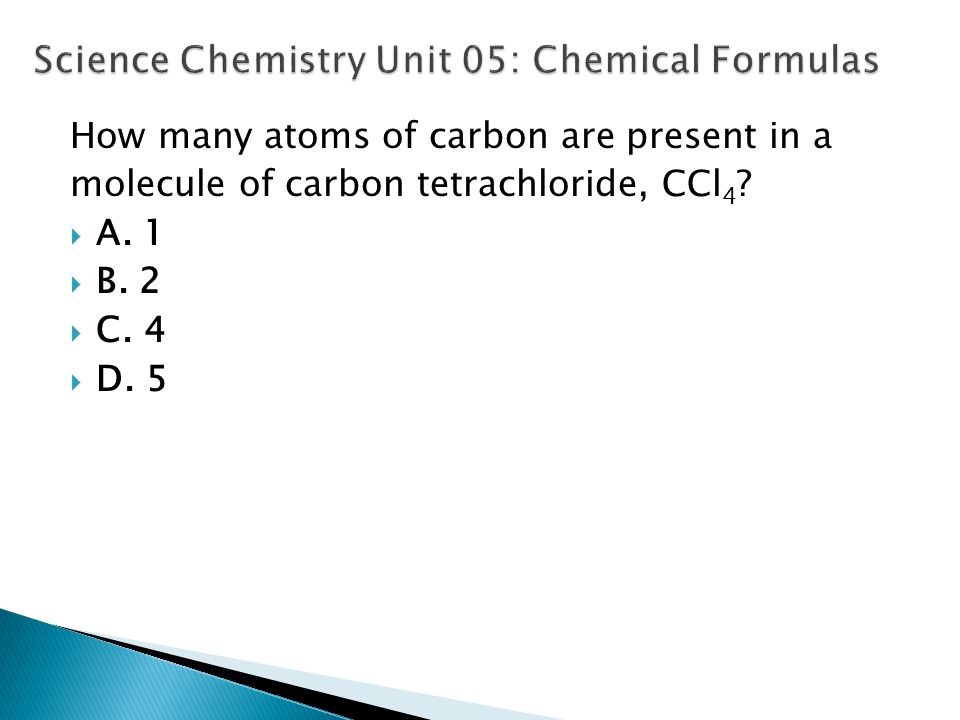 Science Chemistry Unit 05: Chemical Formulas
