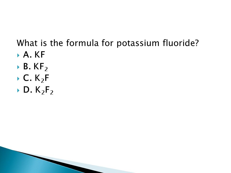 What is the formula for potassium fluoride