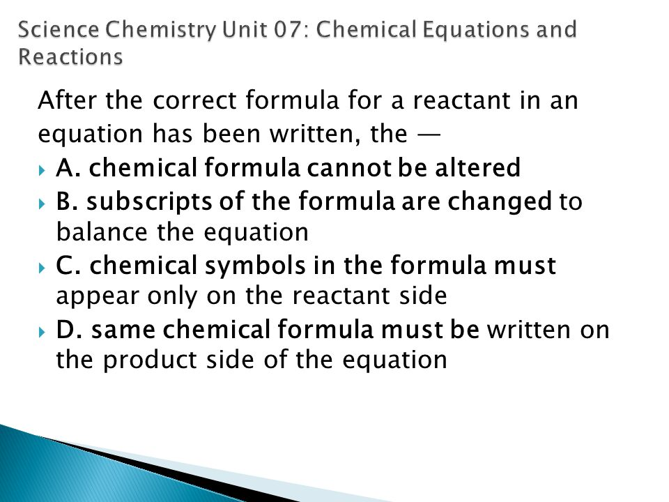 Science Chemistry Unit 07: Chemical Equations and Reactions