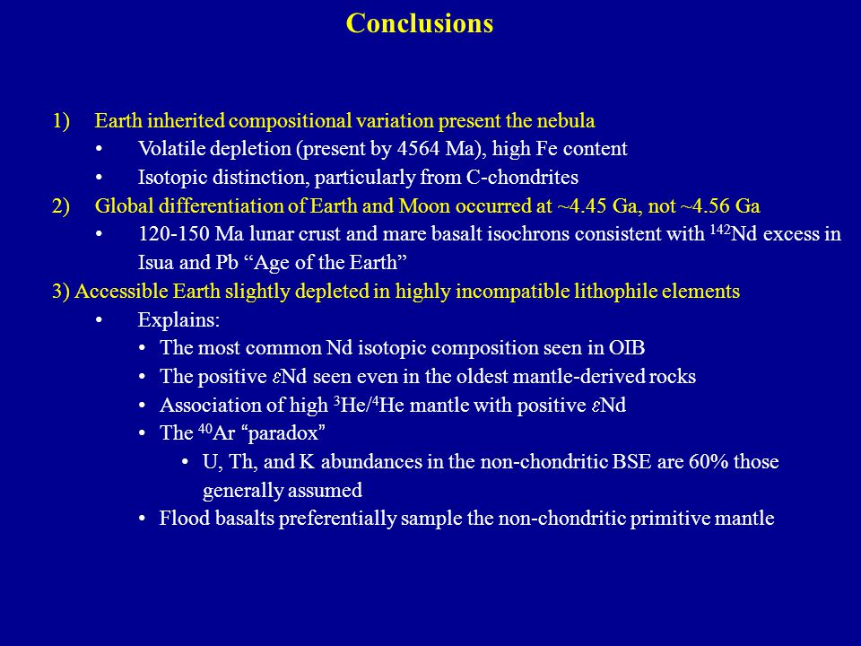 Conclusions Earth inherited compositional variation present the nebula