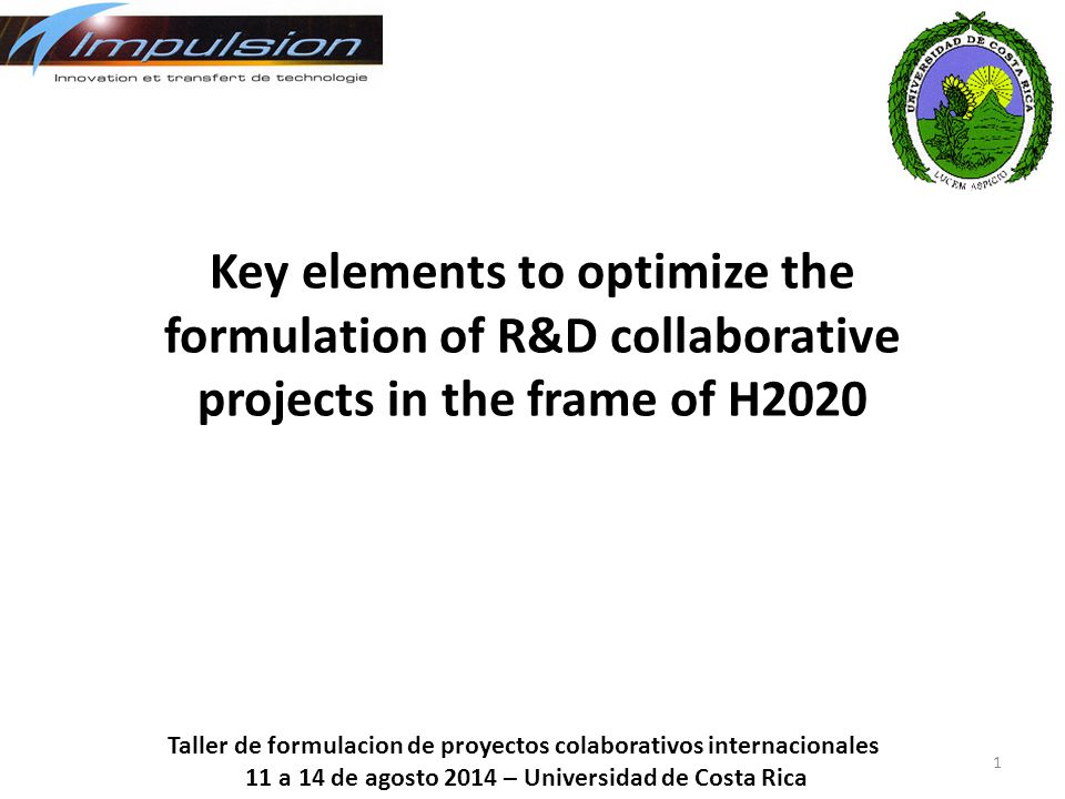 Key elements to optimize the formulation of R&D collaborative projects in the frame of H2020