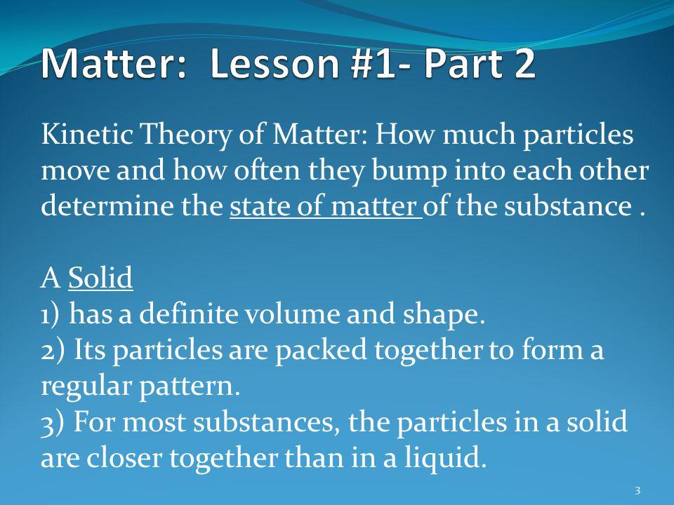 Matter: Lesson #1- Part 2