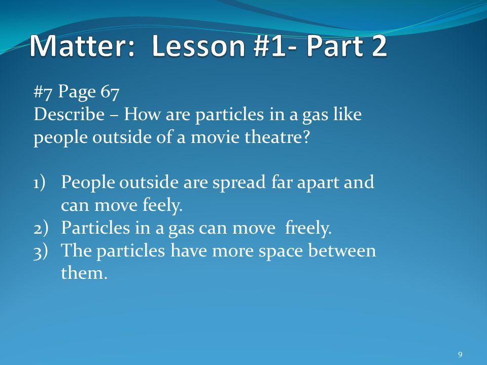 Matter: Lesson #1- Part 2 #7 Page 67