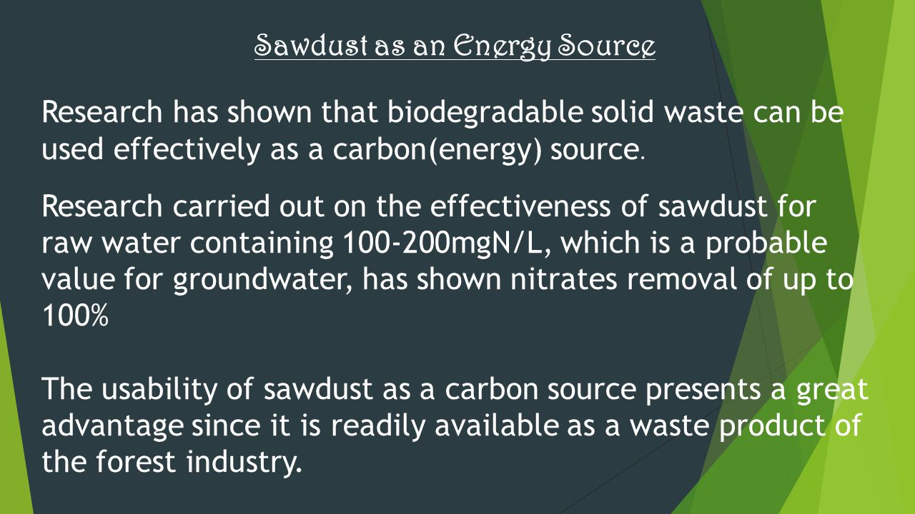 Sawdust as an Energy Source