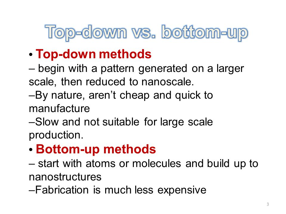 Top-down vs. bottom-up • Top-down methods