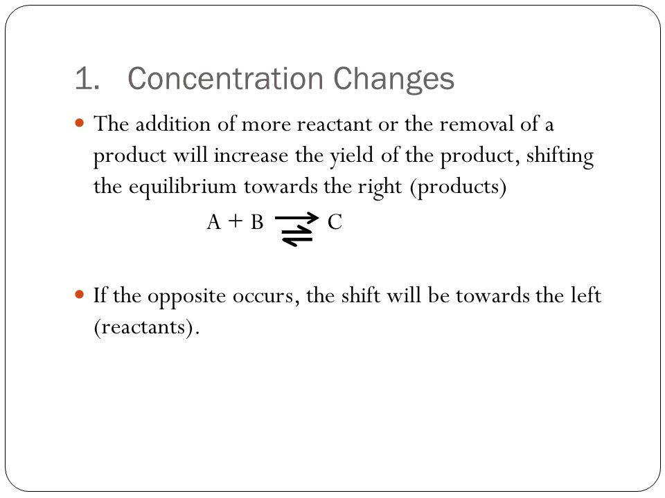 Concentration Changes