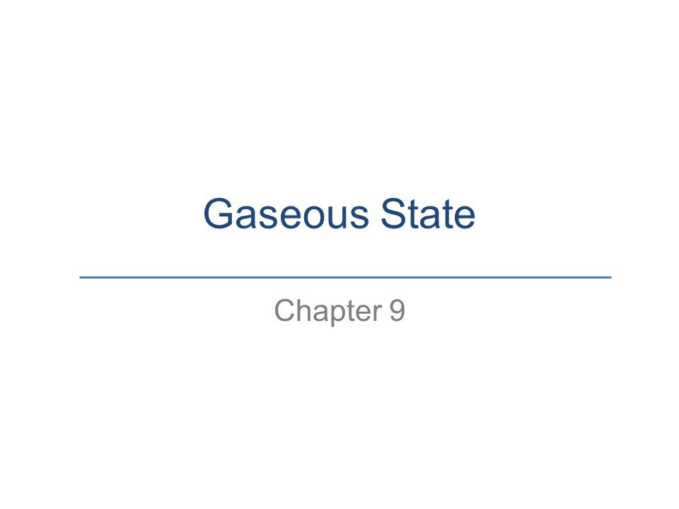Gaseous State Chapter 9