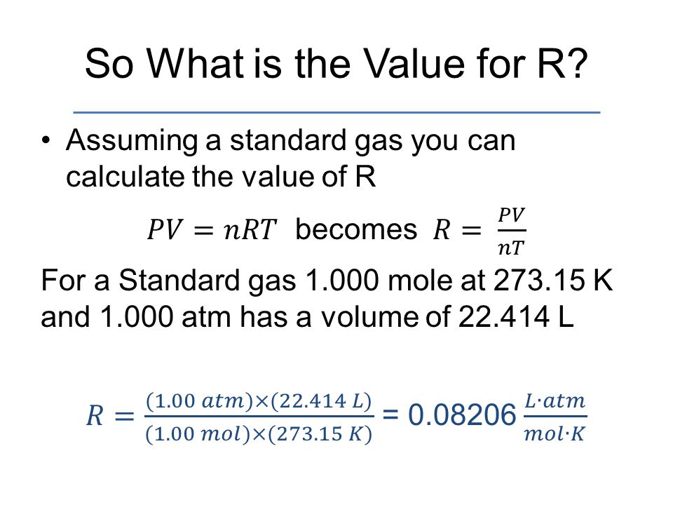 So What is the Value for R