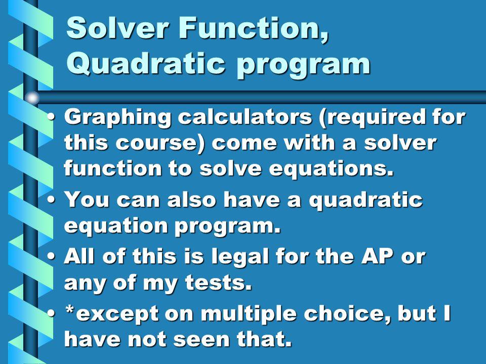 Solver Function, Quadratic program