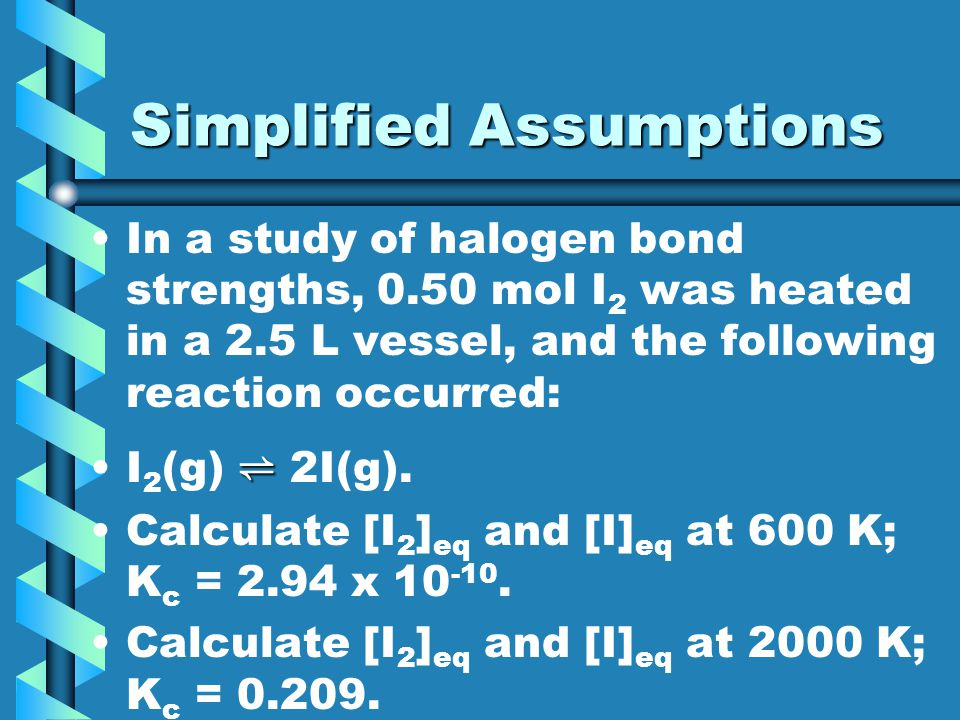 Simplified Assumptions
