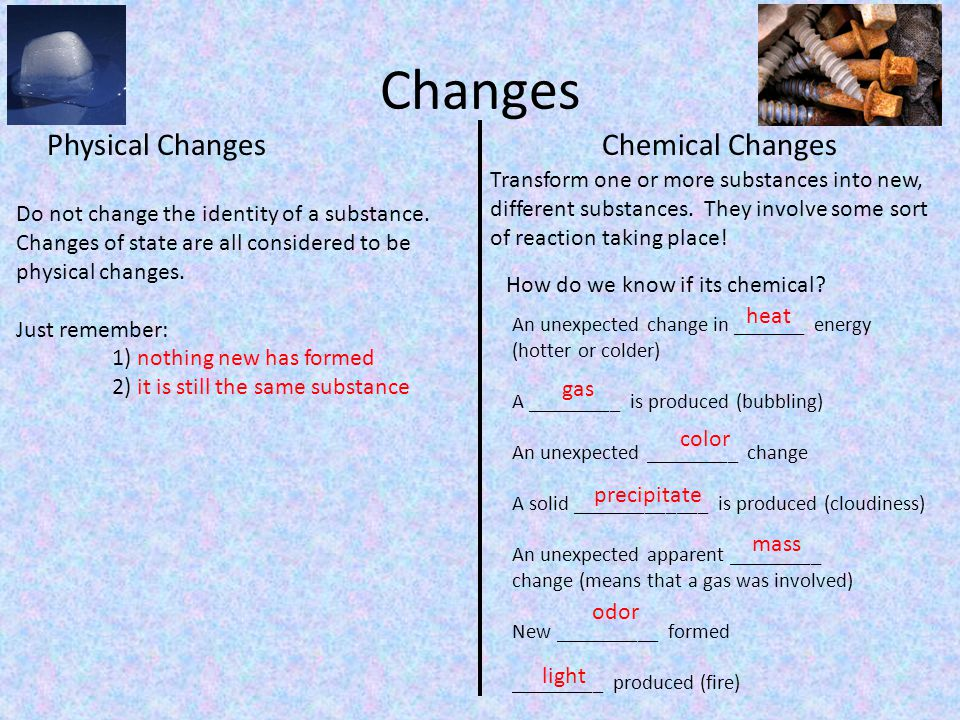 Changes Physical Changes Chemical Changes
