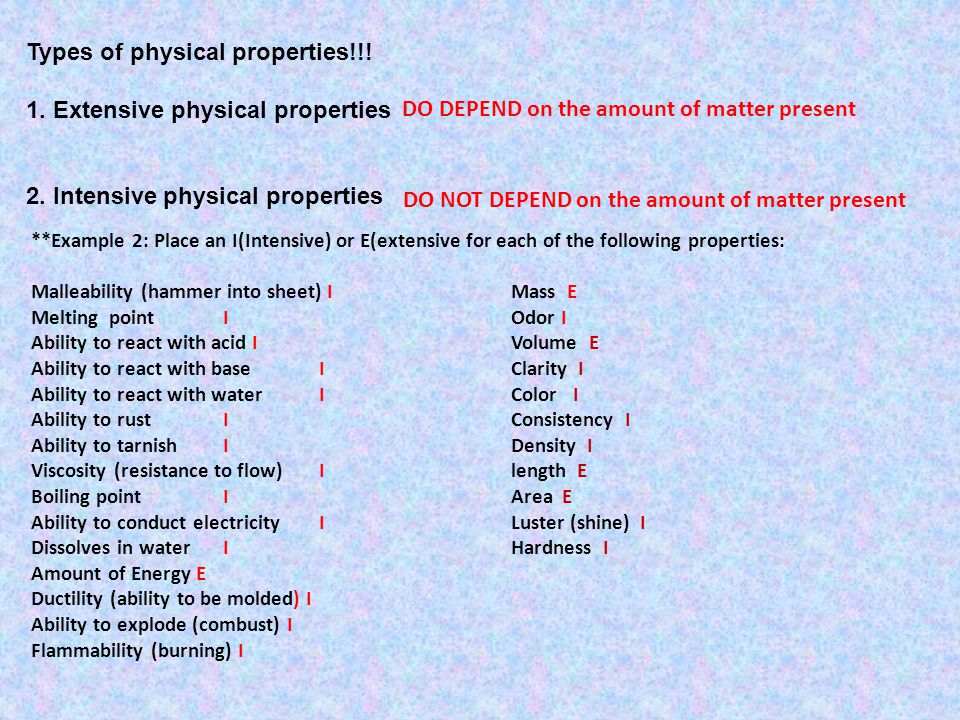 Types of physical properties!!! 1. Extensive physical properties