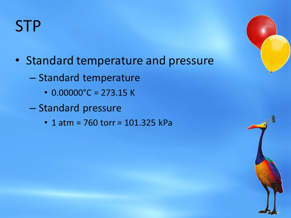 STP Standard temperature and pressure Standard temperature