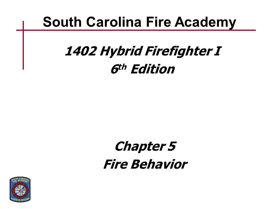 Understanding the physical science of fire can help firefighter safety