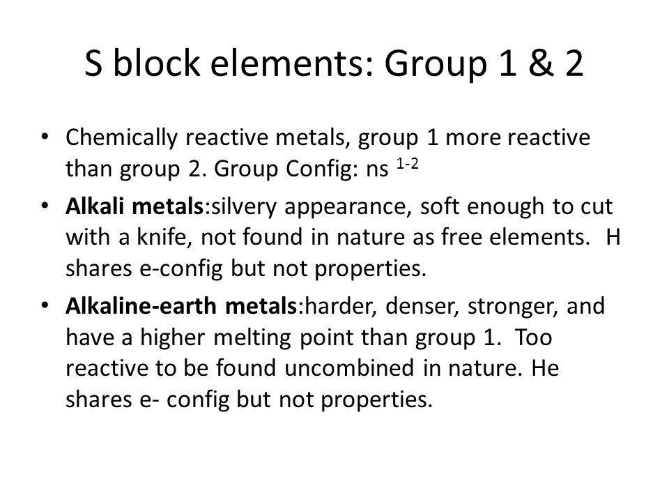 S block elements: Group 1 & 2