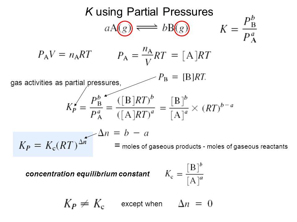 K using Partial Pressures
