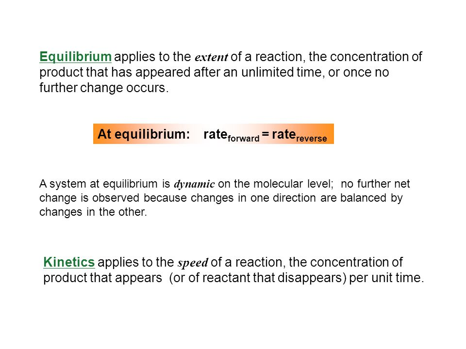 At equilibrium: rateforward = ratereverse